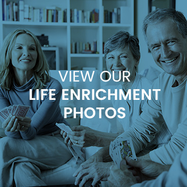 Life Enrichment Photo Gallery